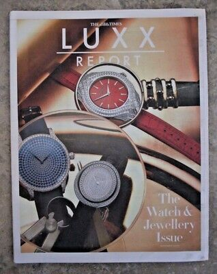 LUXX Report - The Watch & Jewellery Issue - Times Newspaper Supplement Nov 2017