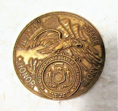 1946 Commemorative Coin/medal For Wwii Veterans Of Manitowoc County Wisconsin