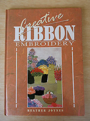 Creative Ribbon Embroidery~Heather Joynes~Stitches~Flowers~Bags~Acc~Clothing~H/B