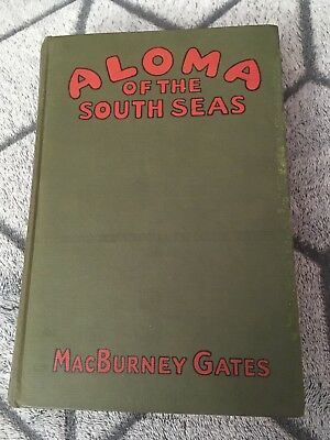 "Aloma Of The South Seas -- Macburney Gates -- 1926 -- ""Vintage"""