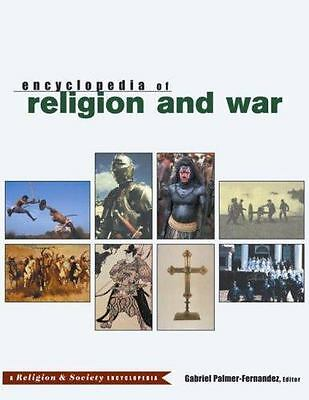 Religion and Society: Encyclopedia of Religion and War (2003, Hardcover)