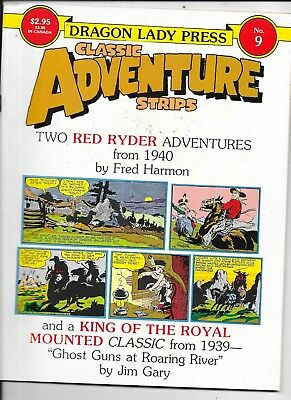Classic Adventure Strips   Dragon Lady Press #9  Red Ryder  King Royal Mounted