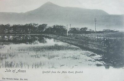 GOATFELL FROM MAIN ROAD BRODICK ISLE OF ARRAN c1905 PC