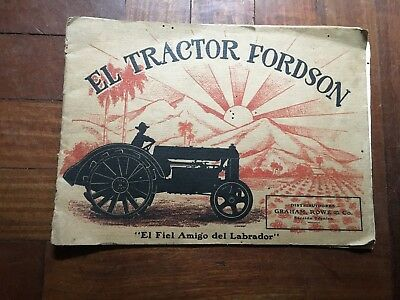 1910 The Tractor Fordson Brochure Printed In Usa Spanish Version Graham Rowe&co