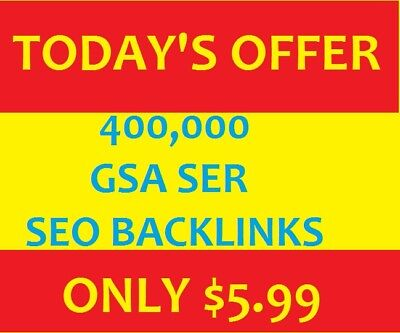 400,000 GSA SER SEO Backlinks with Live Proof - Todays Offer