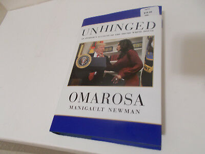 Unhinged by Omarosa Manigault Newman 2018 hardcover - like new
