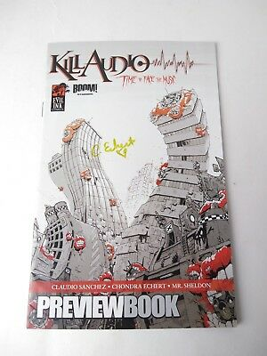 2009 Kill Audio Preview Book Comic Time to Face the Music Boom! Evil Ink signed