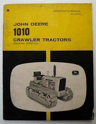 John Deere 1010 Crawler Tractor Factory Operators Manual OM-18525T Gas & Diesel