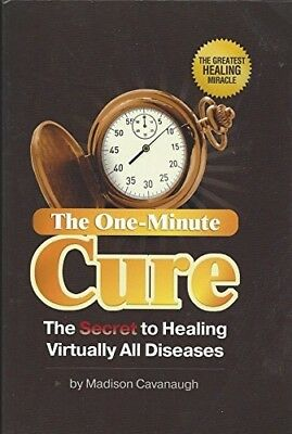 The One-Minute Cure: The Secret to Healing Virtually All Diseases FREE FAST SHIP