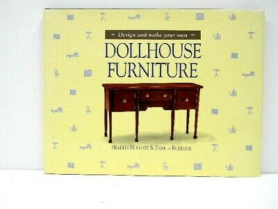 Dollhouse Furniture Design and Make Your Own Hardcover