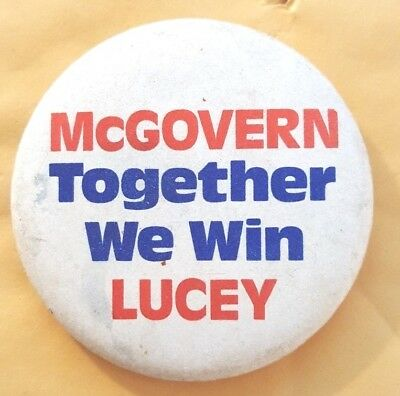 George McCover Patrick Lucey 1972 Campaign Button