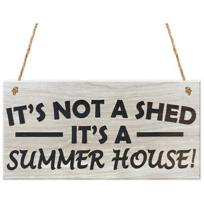 It's Not A Shed, It's A Summer House Novelty Garden Sign Wooden Plaque Gift Y4P2