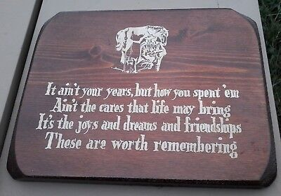 Western Cowboy Culture Plaque 'It ain't your years...' Horse Wood Wall Hanging