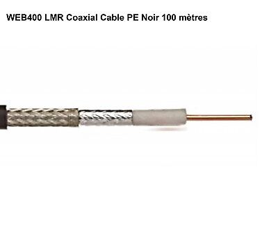 WEB400 LMR Coaxial Cable PE Black 100m Reel *NEUF*