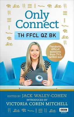 Only Connect The Official Quiz Book Jack Waley-Cohen Paperback NEW 9781785943683