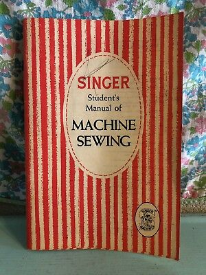 Vintage Singer Student's Manual of Machine Sewing 1953 Home Economics Housewife