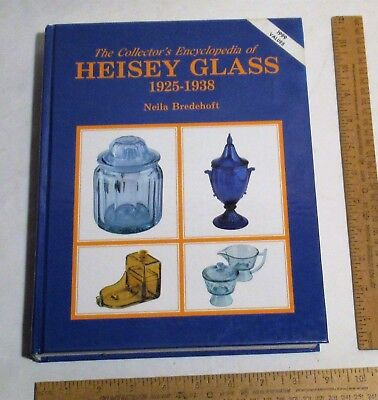 The Collector's Encyclopedia of HEISEY GLASS 1925-1938 - Neila Bredehoft - BOOK