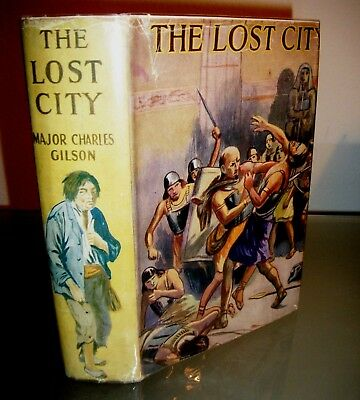 VERY RARE DUST JACKET The Lost City MAJOR CHARLES GILSON Africa lost race Egypt