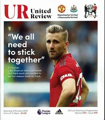 Man United v Newcastle Official Matchday Programme 2018/2019 - 6th October 2018