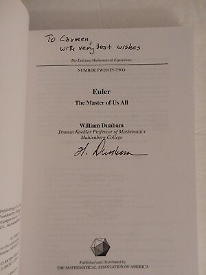 Inscribed EULER, THE MASTER OF US ALL - Dunham - 1999 SC (Dolciani Mathematics)