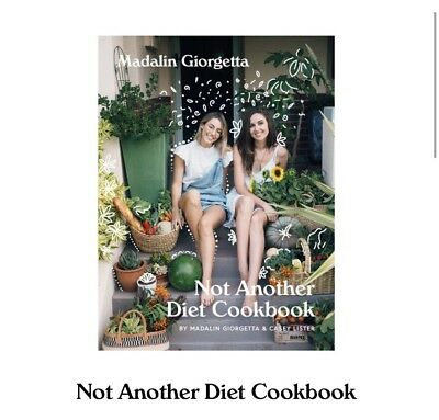 Not Another Diet Cookbook Madalin Giorgetta