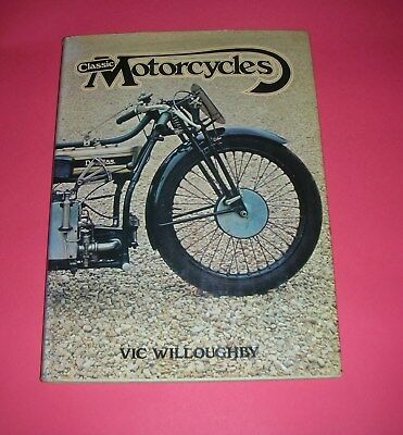 Classic Motorcycles  Vic Willoughby Hamlyn Hardback  1977  176 pages New !!