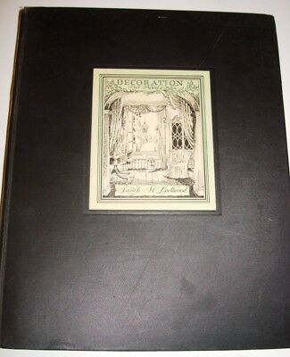 Decoration Past Present & Future By Sarah M Lockwood 1934 First Edition