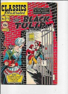 Classics Illustrated  #73  hrn 75  The Black Tulip  1st & only print