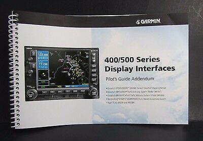 Garmin 400 500 Series Display Interfaces Pilot's Guide Manual P/N 190-00140-10