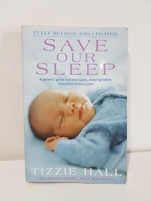 Save Our Sleep by Tizzie Hall (Paperback, 2009) Fully Revised & Updated EUC