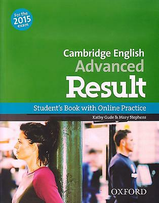 Oxford CAMBRIDGE ADVANCED CAE RESULT Student's Book +Online for 2015 Exam @New