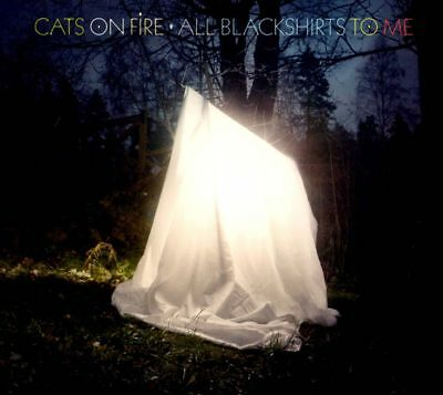 Cats on Fire - All Blackshirts to Me