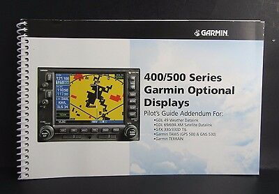 Garmin 400/500 Series Garmin Optional Display Pilot's Guide P/N 190-00140-13