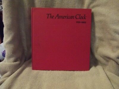 1973 The American Clock 1725-1865 The Mabel Brady Garvan Collection Book