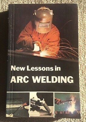New Lessons in Arc Welding Lincoln Electric Company 2001 4th Edition Paperback