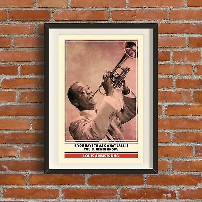 Louis Armstrong Quote Print | Quality A3 Poster Pop Art Gift Music Jazz Dad