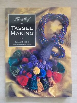 The Art of Tassel Making~Susan Dickens~Mix & Match Rope, Head, Skirt~142pp P/B