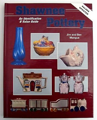 Shawnee Pottery Collecting Book Identification Value Reference Jim Bev Mangus