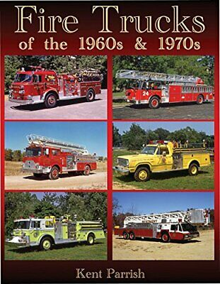 Fire Trucks of the 1960s and 1970s PUMPERS LADDER MACK LAFRANCE MAXIM PIERCE