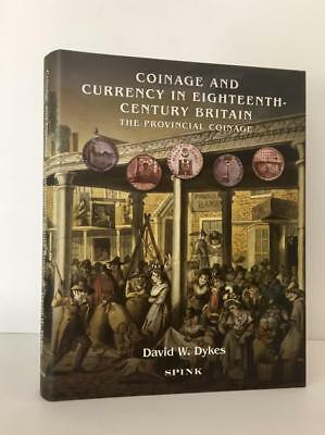 Dykes: Coinage and Currency in 18th Britain. Provincial Coinage (Conder Tokens)