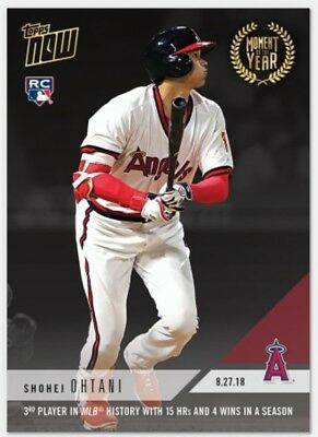 2018 Topps Now Card Moment Of The Year #4 Angels Shohei Ohtani 15 Hr 4 Win's