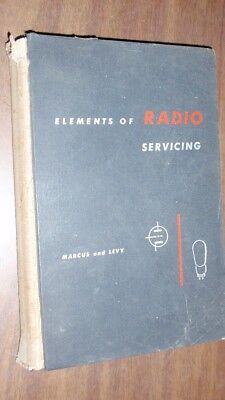 1947 Book - Elements of Radio Servicing by Marcus and Levy