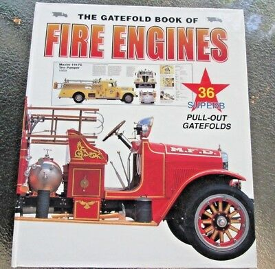THE GATEFOLD COLLECTION BOOK OF FIRE ENGINES From 1920-1967 36 Pull Outs