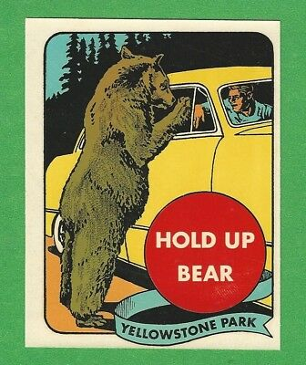 "Vintage Original 1949 Souvenir ""hold Up Bear"" Yellowstone Park Wyoming Decal Art"