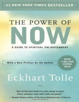 The Power of Now : A Guide to Spiritual Enlightenment by Eckhart Tolle (EB00K)
