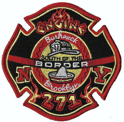 "New York City Fire Dept. E271 ""South of the Border"" Bushwick, Bklyn. FIRE PATCH"