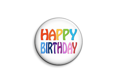 Naissance - happy birthday-1 - Badge 25mm Button Pin