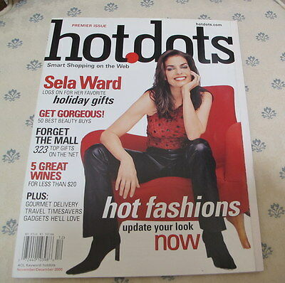 HOTDOTS Magazine Premier Issue Nov/Dec 2000 Sela Ward Cover Smart Shopping on th