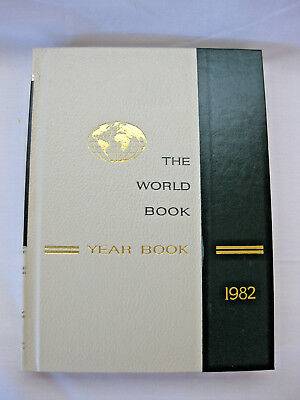 The World Book Year Book 1982 - A Review of Events in 1981