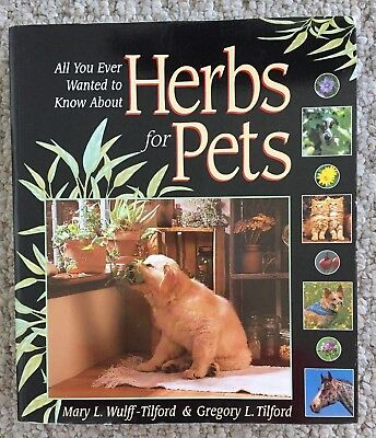 HERBS FOR PETS By Gregory L. Tilford *Excellent Condition*